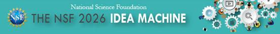 Banner image: NSF 2026 Idea Machine Competition