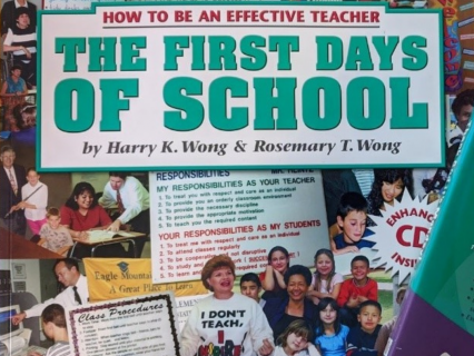 "Picture of the book ""The First Days of School"" by Harry K. Wong and Rosemary T. Wong"
