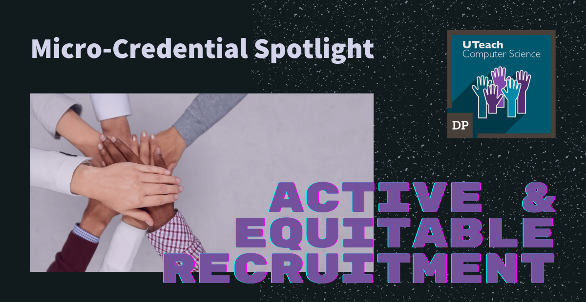 Micro-credential spotlight: Active and equitable recruitment